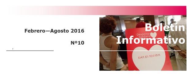Boletín Informativo Nº 10. Febrero / Agosto 2016